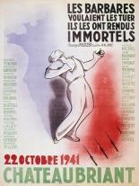 Guerre 1939-1945. Affiche à la mémoire des otages fusillés à Châteaubriant (Loire-Atlantique). Dessin de Simo. Le 22 octobre 1941.