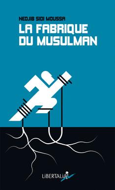 la_fabrique_du_musulman-1
